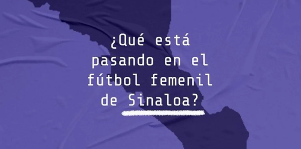 Denuncian acoso sexual en futbol femenil de Sinaloa