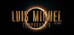 Netflix anuncia segunda temporada de Luis Miguel la serie