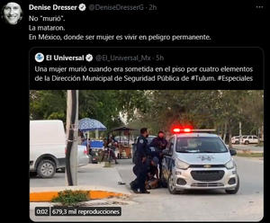 'No murió, la mataron', reclama Denise Dresser
