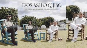 Juan Luis Guerra y Ricardo Montaner unen sus voces en 'Dios así lo quiso'
