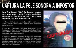 Cae en Sonora agente impostor de la AMIC; pedía dinero por detenidos